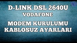 D-Link DSL 2640U Vodafone Modem Kurulumu