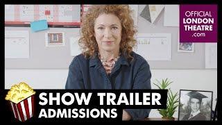 Admissions at the Trafalgar Studios Trailer