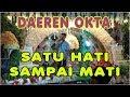 🔴 LIVE DAEREN OKTA - SATU HATI SAMPAI MATI