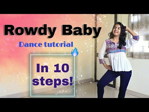 ROWDY BABY 😍 DANCE TUTORIAL/STEP BY STEP/Just 10 steps ...