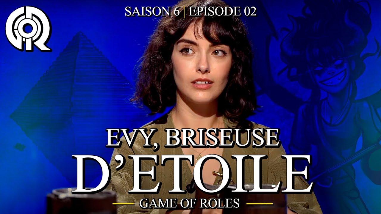 Download EVY, BRISEUSE D'ÉTOILE | Game of Roles S6E02