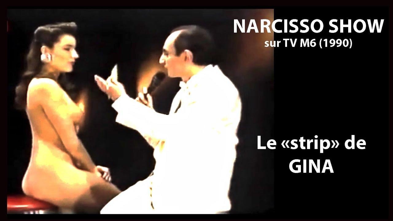 Narcisso show.  Le strip
