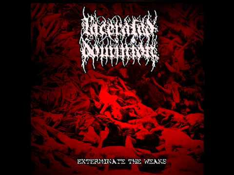 Lacerated Dominion - Exterminate the Weaks