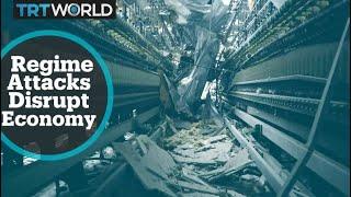 Regime attacks disrupt local economy in Syria