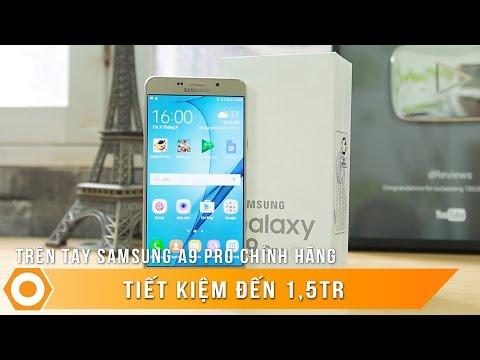 """Galaxy A9 Pro 2016 chính hãng tiết kiệm 1,5tr - Pin 5000, màn 6.0"""""""