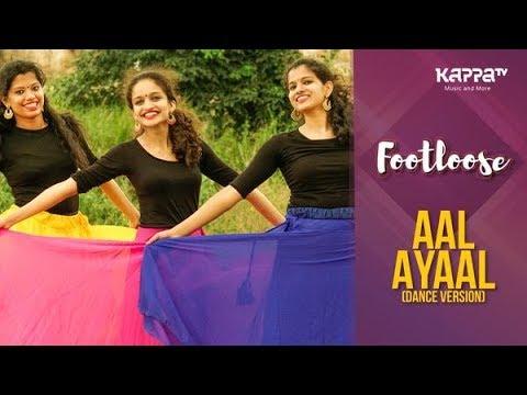 Aal Ayaal(Dance Version) - Shilpa, Saranya & Alphonsa - Footloose - Kappa TV