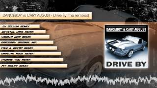 Danceboy vs Cary August - Drive by (megamix sampler)