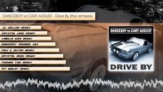 Danceboy vs Cary August - Drive by (megamix sampler)