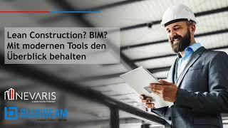 Lean Construction mit BIM: Mit modernen Tools den Überblick behalten