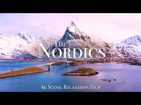 The Nordics 4K - Scenic Relaxation Film With Calming Music