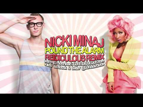 Nicki Minaj - Pound the Alarm (Reidiculous Remix) [HD]