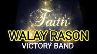 WALAY RASON cover wİth LYRICS   VICTORY BAND   BISAYA PRAISE SONG