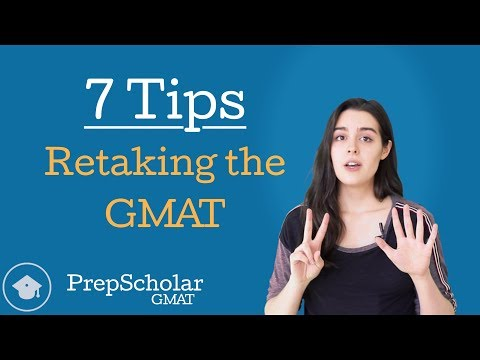 7 Tips for Retaking the GMAT