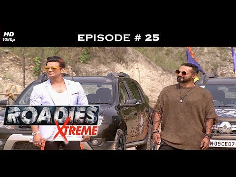 Roadies Xtreme - Episode 25 - Ex-Roadies champions turn challengers