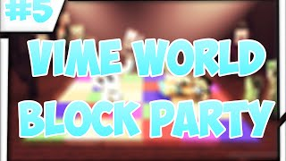 VimeWorld - Block Party #5
