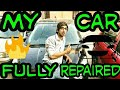My Car fully repaired