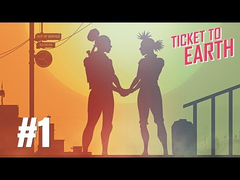 Ticket to Earth Episode 1 Gameplay Walkthrough Part 1 - No Commentary (PC)