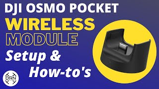 DJI Osmo Pocket Wireless Module Unboxing and Set Up