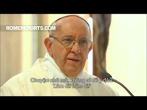 Đức Giáo Hoàng: Tham nhũng lớn bắt nguồn từ những điều nhỏ bé