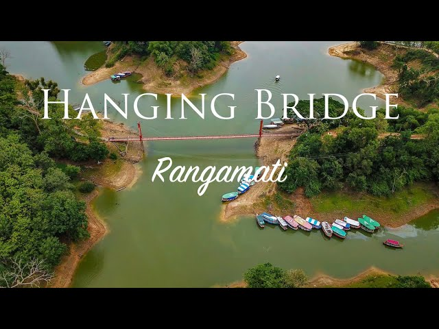 Aerial View of Hanging bridge, Rangamati, Bangladesh [HD]
