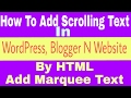 Add Scrolling Text In Website|Add Marquee Text In Blogger/WordPress With HTML