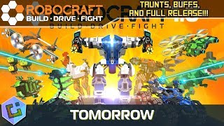 Robocraft - Taunts, Buffs, and Full Release!!!