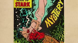 Jesse Jo Stark - Mystery (Audio)