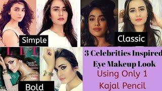 3 Celebrities Inspired Eye Makeup Look/ Simple,Classic, Bold/Using Only 1 Kajal Pencil/SWATI BHAMBRA