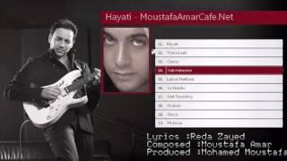 10 - Hayati 2001 - Moustafa Amar Discography