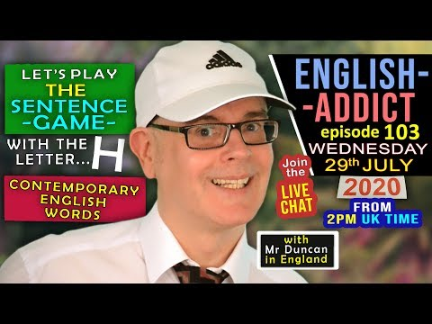 Contemporary Words / English Addict - LIVE - Wed 29th July 2020 / Chat, Listen, Learn with Mr Duncan