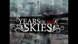 Watch Years Of Red Skies Determination video