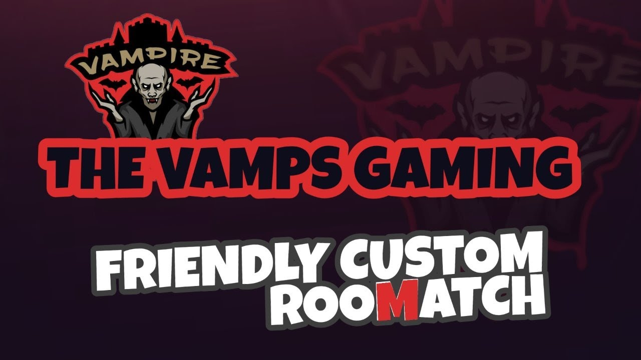 THE VAMPS GAMING | FULL FIRE | FRIENDLY  MATCH | 16-05-2020