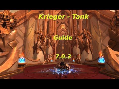WoW Legion Krieger Tank PvE Guide 7.0.3 [HD/German]