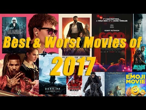 Best & Worst Movies of 2017