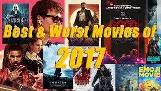 Best & Worst Movies of 2017