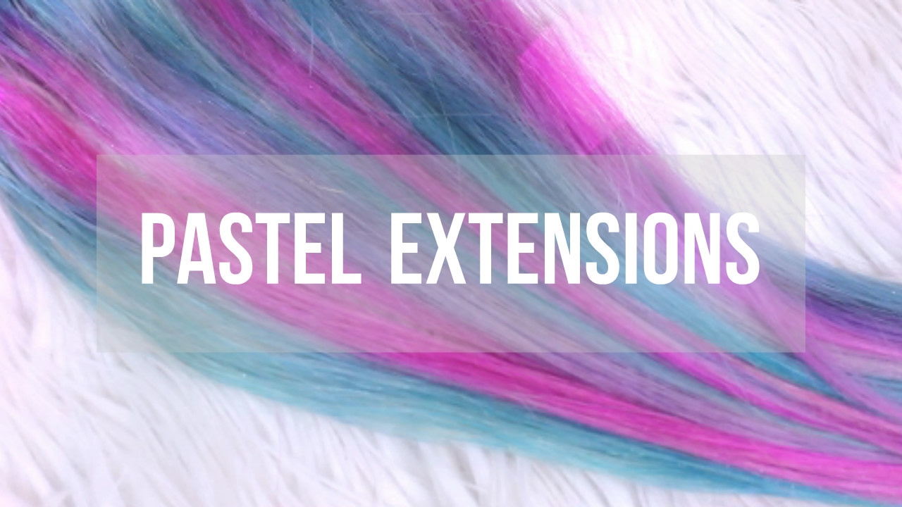 How To Pastel Hair Extensions Luxury For Princess Youtube