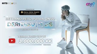 BETRAND PETO PUTRA ONSU - DERITAKU KOREAN VERSION | 나의 아픔