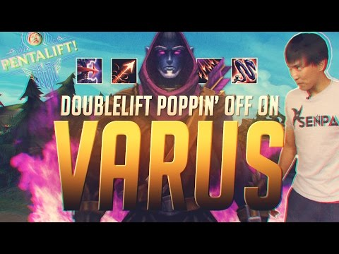 Doublelift- POPPIN OFF ON VARUS