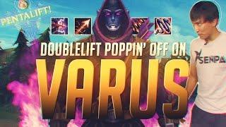 Doublelift- POPPIN' OFF ON VARUS