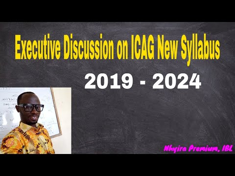 Executive Discussion on ICAG New Syllabus - Nhyira Premium