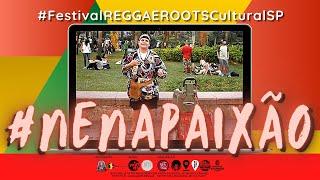 #21 NENA PAIXÃO no Festival REGGAE ROOTS Cultural SP