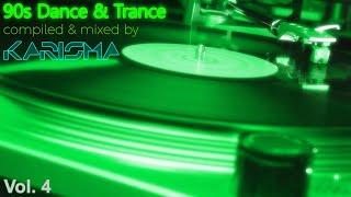 90s Dance & Trance Classics Mix Vol.4