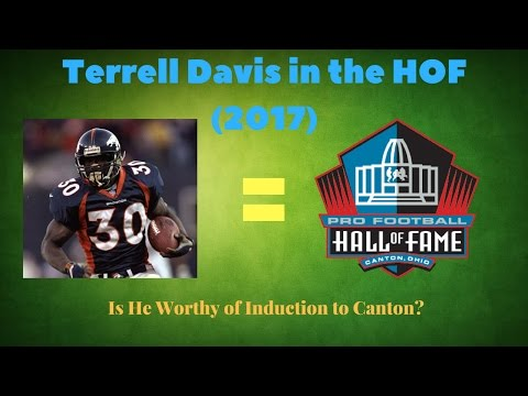 Should Denver Broncos Terrell Davis Be in the Pro Football Hall of Fame 2017?