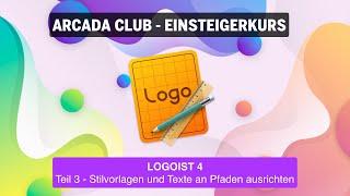 Logoist 4 - Teil 3: Stilvorlagen und Texte an Pfaden ausrichten