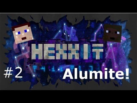 Hexxit Episode 2 - Alumite!