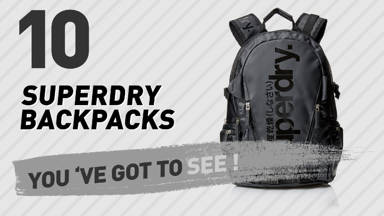3628caa2d1296 Top Backpacks By Superdry    New   Popular 2017 - YouTube