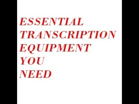 ESSENTIAL TRANSCRIPTION EQUIPMENT THAT YOU NEED TO HAVE// Is Transcription Easy??