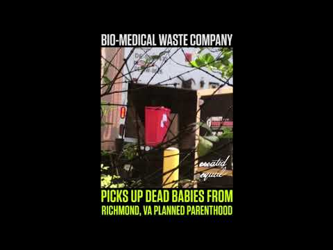 Biomedical Waste, Inc. hauling aborted babies from Richmond, VA Planned Parenthood (6.29.2018)