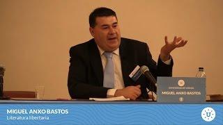 Literatura Libertaria - Miguel Anxo Bastos