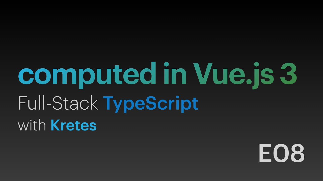 Vue.js 3 Computed Properties & Union Types
